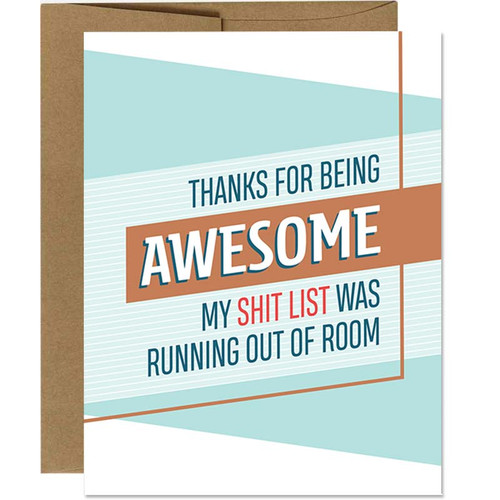 Funny Thank You Shit List Greeting Card