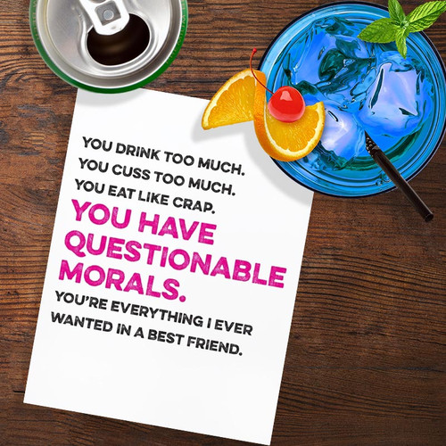 You Have Questionable Morals Friendship Card