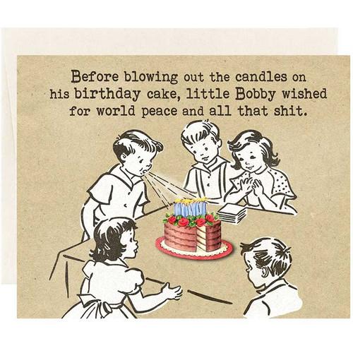 World Peace + All That Sh*t Birthday Wish
