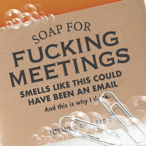 Co-worker Gift - Soap For F*cking Meetings