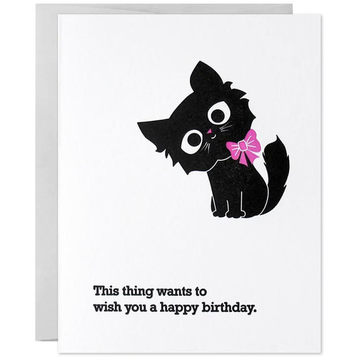 This Thing (Kitten) Wants To Wish You A Happy Birthday Card