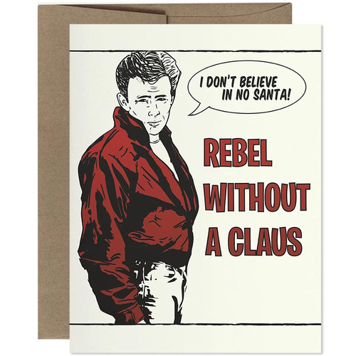 Rebel Without A Claus Christmas Card