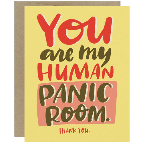 You Are My Human Panic Room Friendship Card