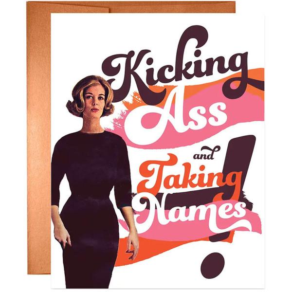 Kicking Ass + Taking Names Greeting Card