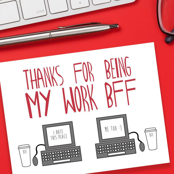 Thanks For Being My Work BFF - Funny  Co-Worker Greeting Card
