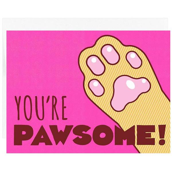 You're Pawsome! Greeting Card