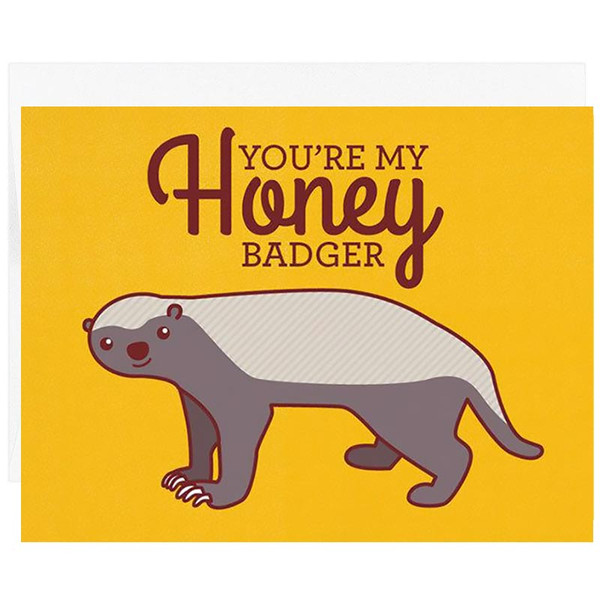 You're My Honey Badger Card