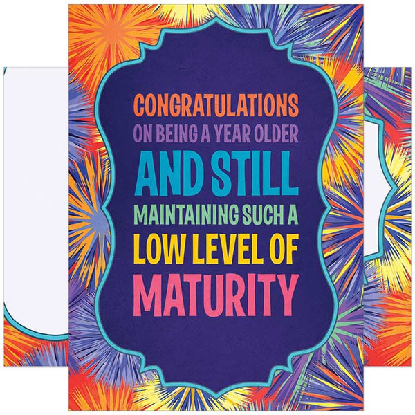 Congratulations On Maintaining Such a Low Level of Maturity Birthday Card
