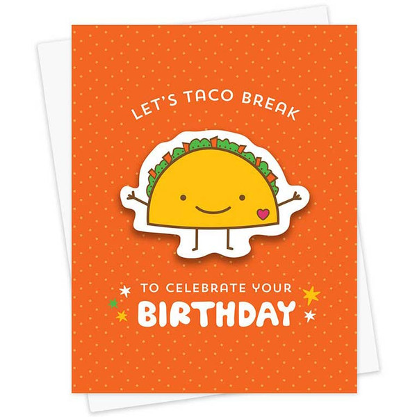 Let's Taco Break To Celebrate Your Birthday Sticker Card