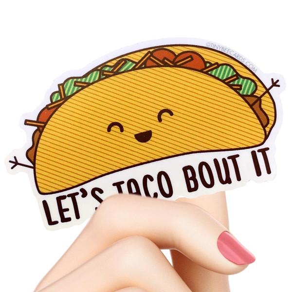 Let's Taco Bout It Pun Sticker