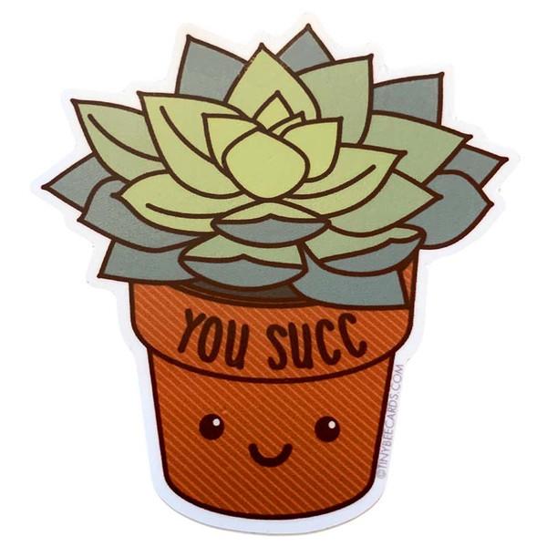 You Succ Succulent Plant Sticker
