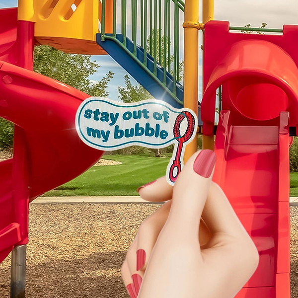 Stay Out of My Bubble Sticker