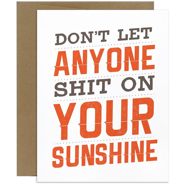 Funny Card - Don't Let Anyone Shit On Your Sunshine