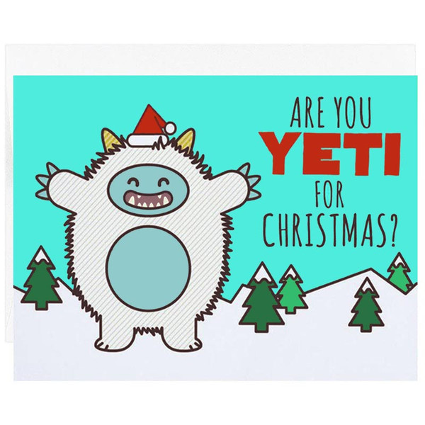 Are You Yeti For Christmas? Holiday Card