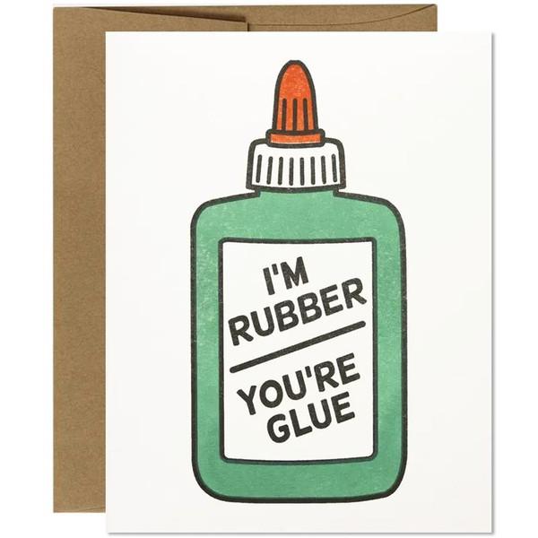 I'm Rubber You're Glue Friendship Card