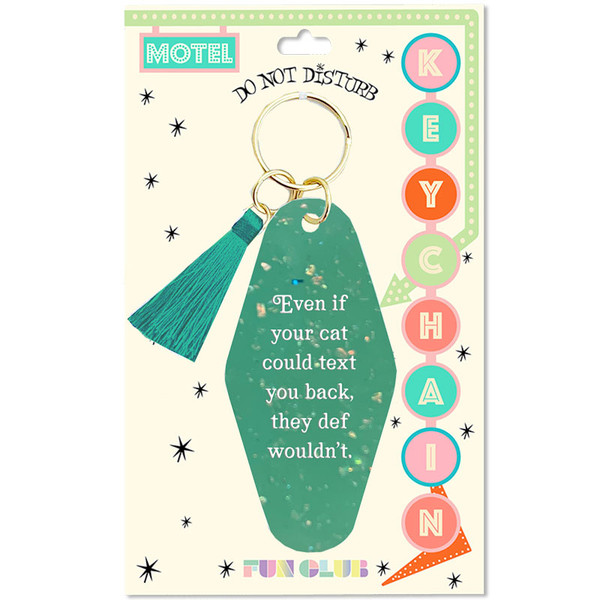 Cats Wouldn't Text Back Retro Keychain
