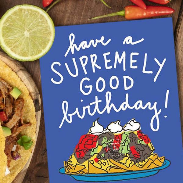 Scratch & Sniff Nachos Birthday Card