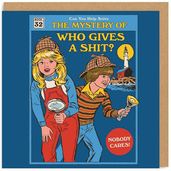 The Mystery Of Who Gives A Shit Greeting Card