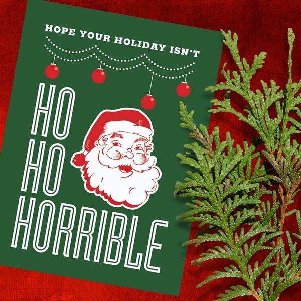 Bad Christmas Santa Ho Ho Christmas Card