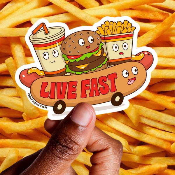 Live Fast Food Sticker