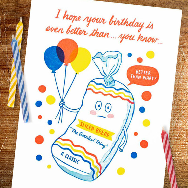 Retro Better Than Sliced Bread Birthday Card