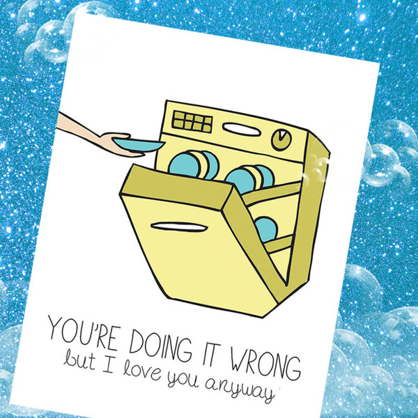 Front of card reads: YOU'RE DOING IT WRONG but I love you anyway