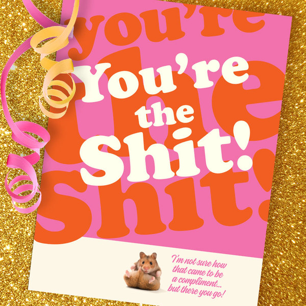 You're The Shit! Hamster Card