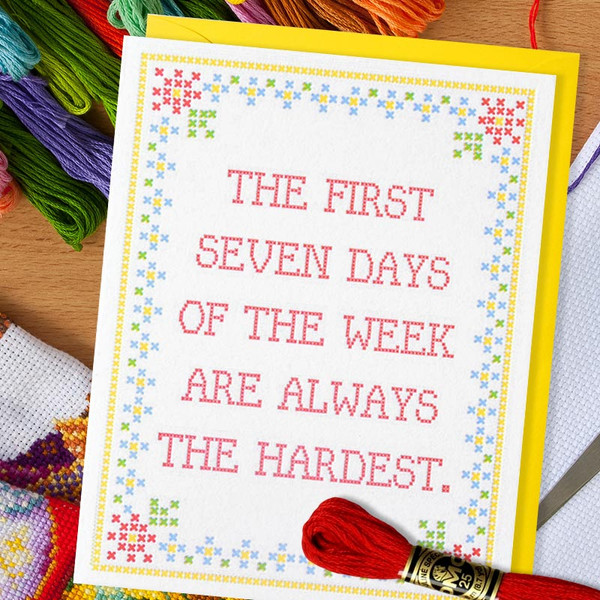 The First Seven Days Funny Encouragement Card