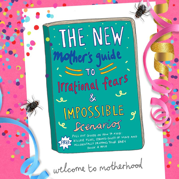 Funny Card for Moms - The New Mother's Guide to Irrational Fears & Possible Scenarios
