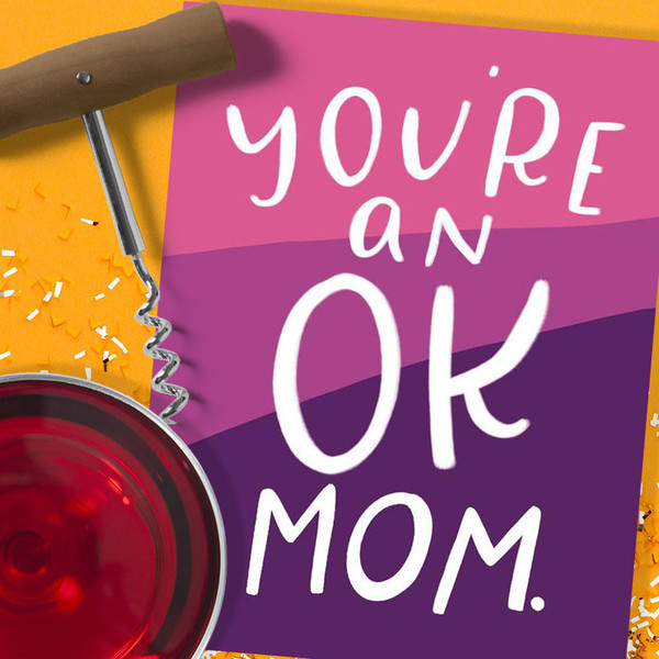 Funny Mother's Day Card - You're An OK Mom Mother's Day Card