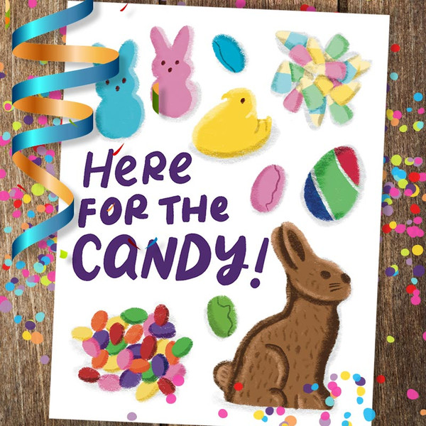 Here For The Candy Easter Card