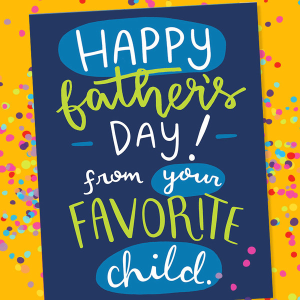 Funny Father's Day Card - From Your Favorite Child