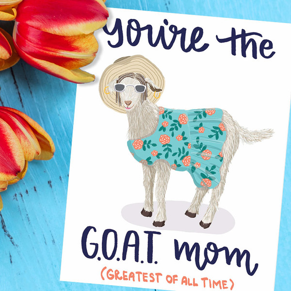 Funny Mother's Day Card - You're the G.O.A.T.