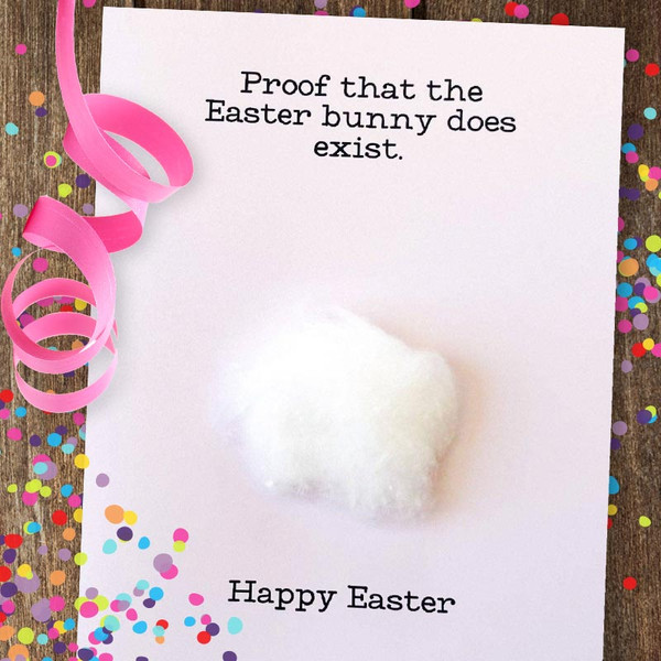 Proof That The Easter Bunny Does Exist Card
