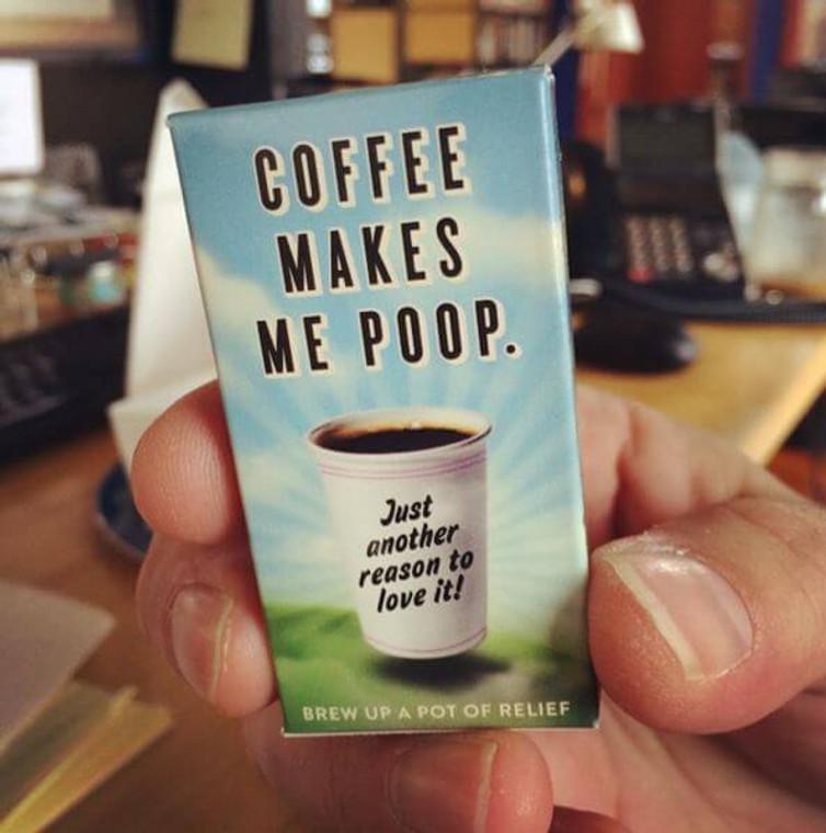 COFFEE MAKES ME POOP GUM