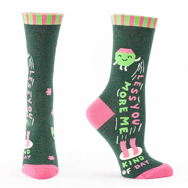 LESS YOU, MORE ME KIND OF DAY SOCKS
