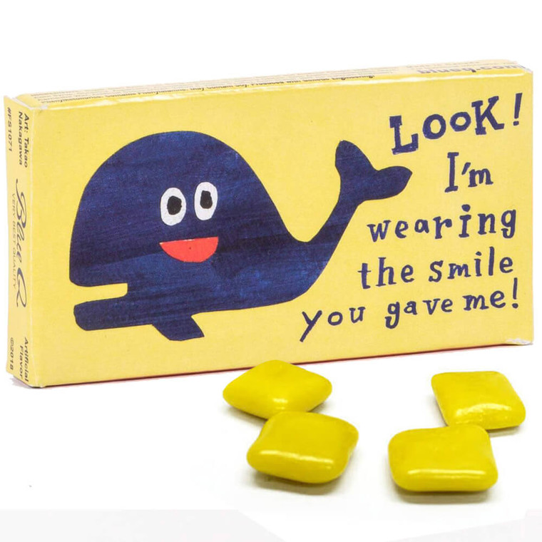 Look! I'm Wearing The Smile You Gave Me Gum