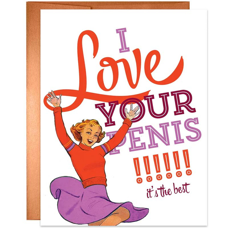 I Love Your Penis, It's The Best Greeting Card