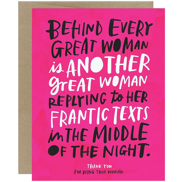 Behind every great woman greeting card.