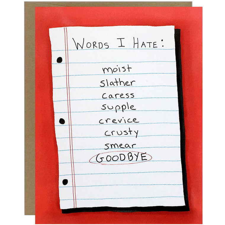 Worst Words: Words I Hate like Goodbye Greeting Card