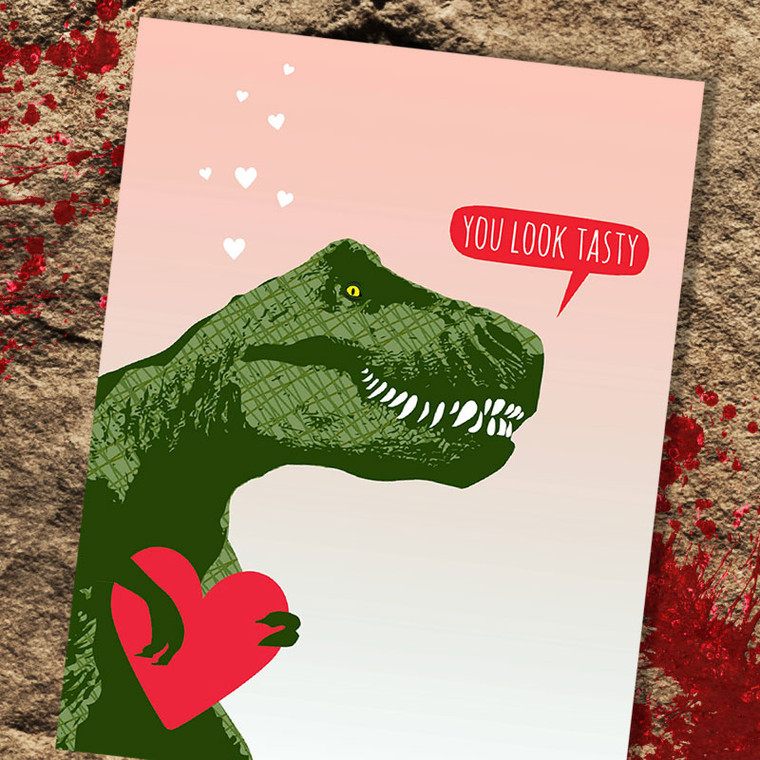 You Look Tasty T-Rex Valentine's Day Card