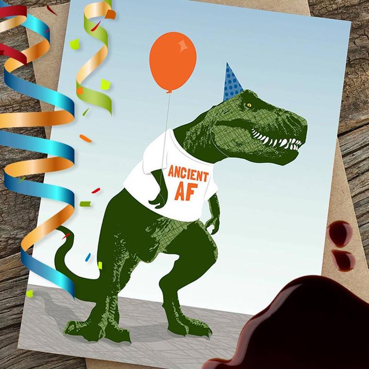 Funny T-Rex Ancient AF Happy Birthday Card