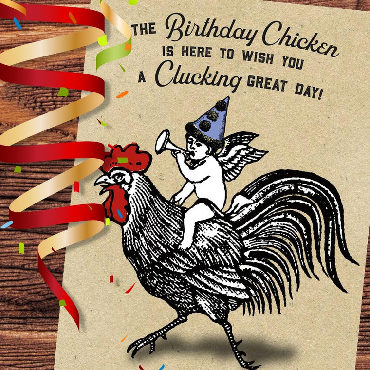 Chicken Wishing You A Clucking Great Birthday Card