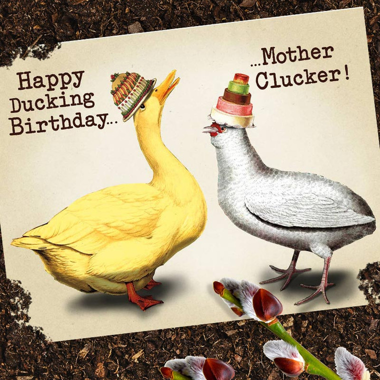 Happy Ducking Birthday, Mother Clucker Funny Birthday Card