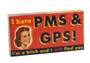 PMS AND GPS GUM
