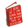 Book Lover - I Read So I Can School Your Ass Sticker