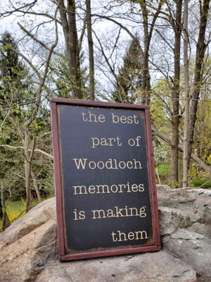"""The Best Part of Woodloch Memories"" Sign"