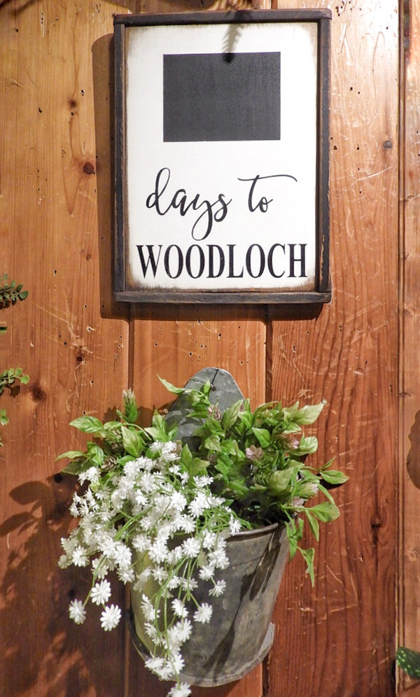 """Days to Woodloch"" Chalkboard Wood Sign"
