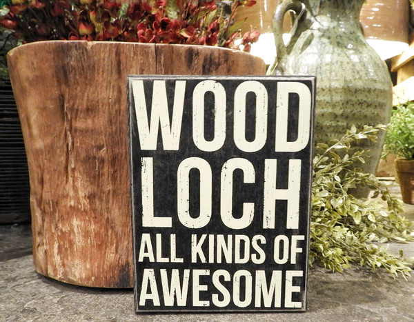 """Woodloch, All Kinds of Awesome"" Black & White Box Sign"