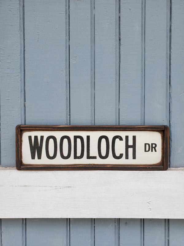 """Woodloch Drive"" Sign"
